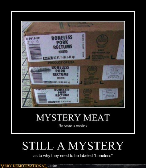 boneless eww meat mystery Terrifying wtf - 5781902080
