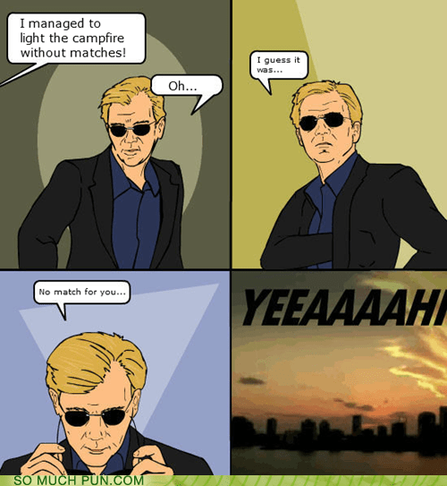 csi miami,david caruso,double meaning,fire,Hall of Fame,literalism,match,success,without