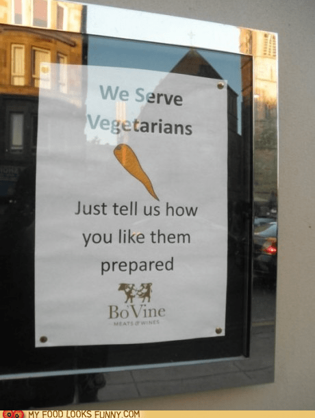 carrot cooking ha joke sign snarky vegetarians