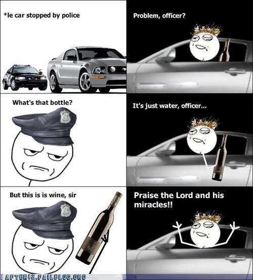 drunk driving,dui,hallelujah,pulled over,rage comic
