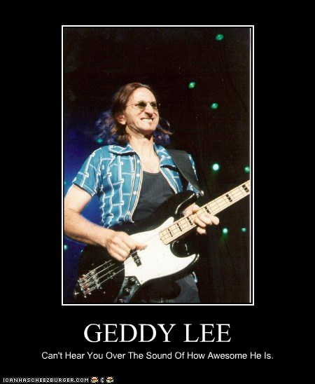 demotivational funny geddy lee Hall of Fame Music rush - 5783653120