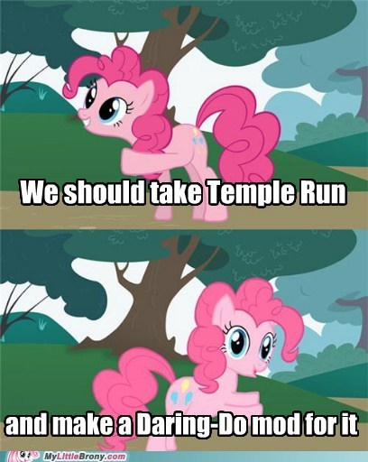 daring do meme mod pushing pinkie temple run twenty percent cooler - 5787262208