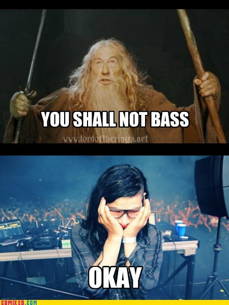 bass gandalf Music Sad skrillex