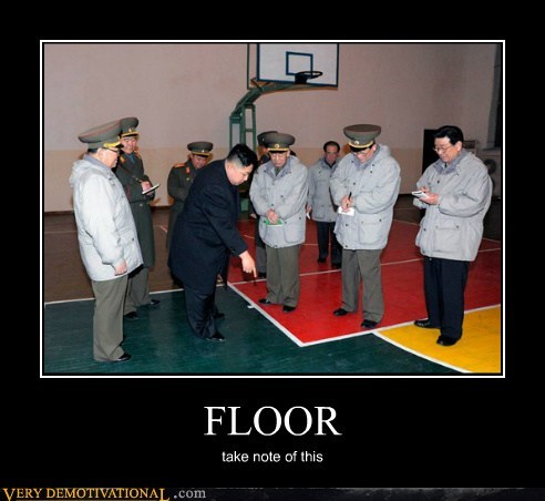 floor,hilarious,kim jong-un,take note,wtf