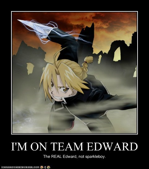 I'M ON TEAM EDWARD The REAL Edward, not sparkleboy.