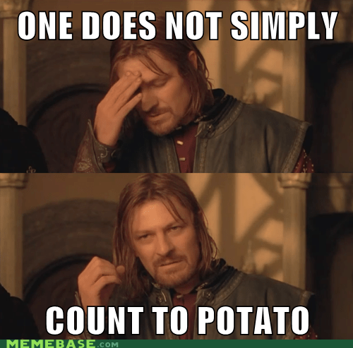 count,firetruck,one does not simply,potato