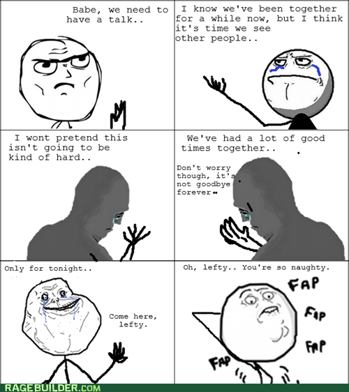 fap forever alone goodbye left hand Rage Comics right hand