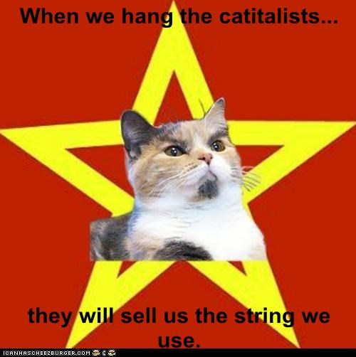 capitalism,capitalists,Cats,communism,hanging,Lenin Cat,puns,quotes,rope,string,vladimir lenin