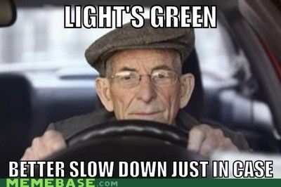 drivers,green,Memes,old people,red,slow