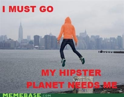Aliens best of week flying hipsterlulz my planet needs me