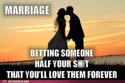 forever,bet,dating fails,dogs,gambling,Hall of Fame,marriage,true love