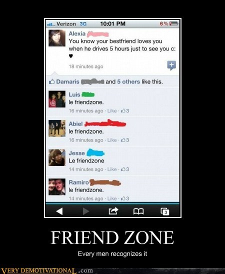 friend zone hilarious Sad wtf - 5801206528