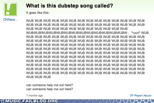 dubstep,lyrics,WUB WUB WUB,yahoo answers