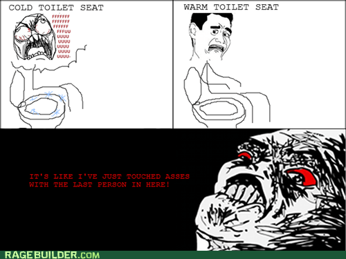gross,Rage Comics,raisin rage,toilet seat,warm