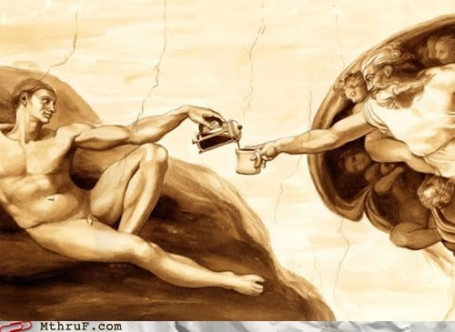 Adam,coffee,coffee in the morning,god,michelangelo