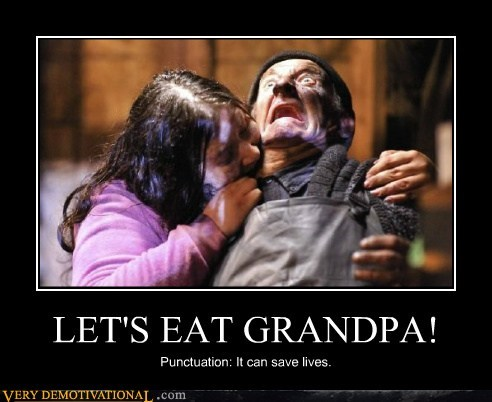 Grandpa,hilarious,punctuation