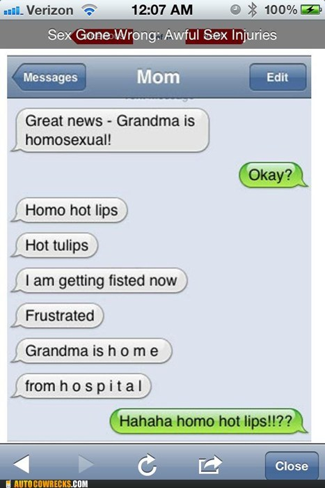 auto correct,AutocoWrecks,fisted,frustrated,grandma,home,homosexual,hospital,hot lips,tulips