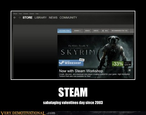 hilarious,Skyrim,steam,Valentines day,video games