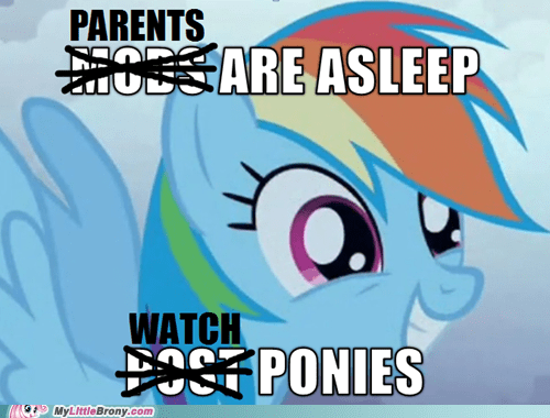 free time,meme,mods,parents,ponies