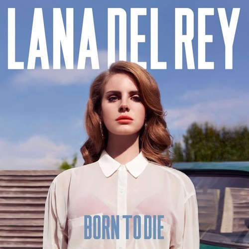 21 adele born to die lana del rey Music record sales