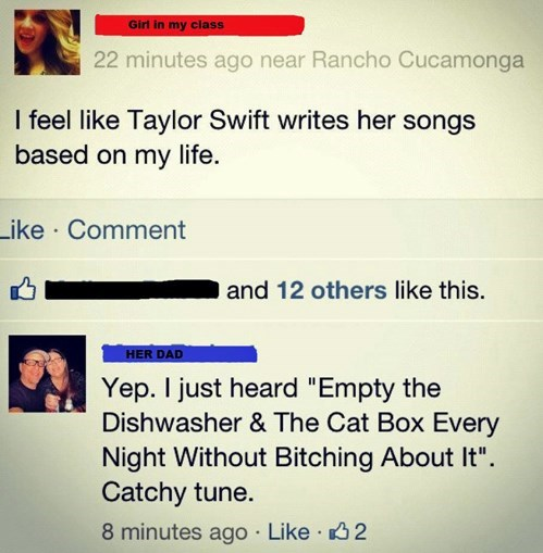 dad,oh snap,parents,taylor swift,witty reply