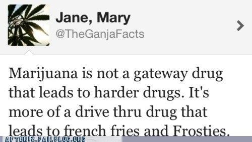 drugs,frosties,gateway drug,mary jane,munchies,pot,tweet,twitter,weed