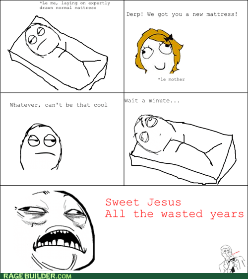 comfort mattress Rage Comics sweet jesus have mercy