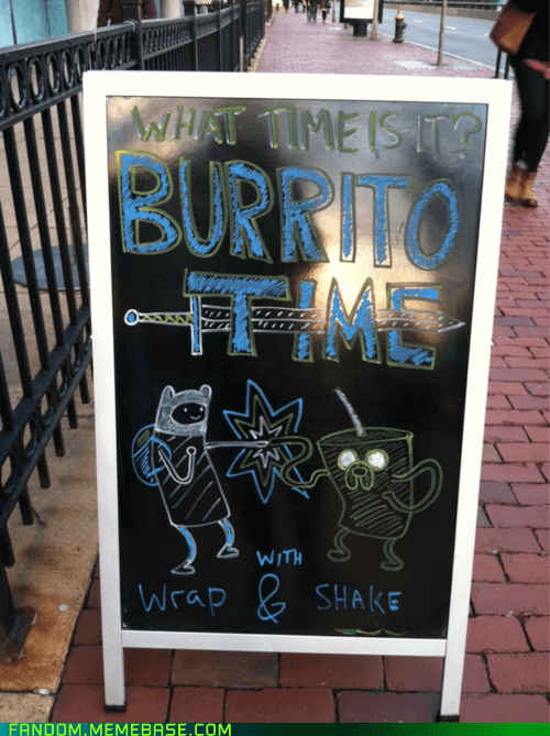 adventure time,burrito,It Came From the Interwebz,sign