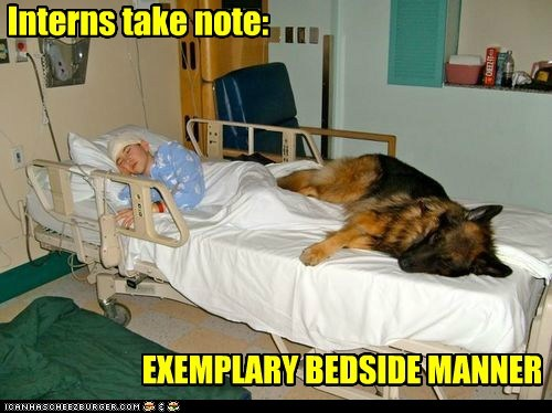 Interns take note: EXEMPLARY BEDSIDE MANNER