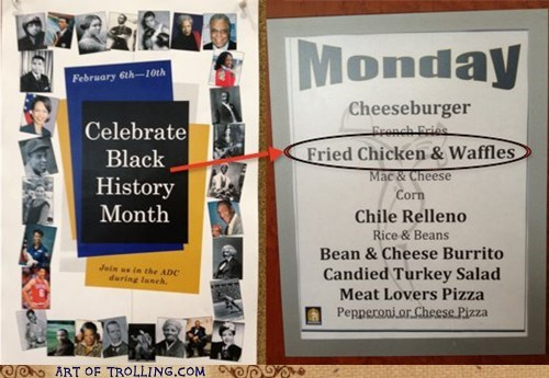Black History Month food IRL racist - 5814376704