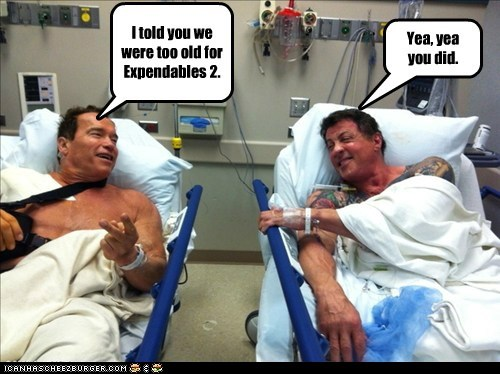 I told you we were too old for Expendables 2. Yea, yea you did.