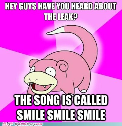 leak,meme,slowpoke,smile