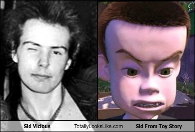 Sid Vicious Totally Looks Like Sid From Toy Story Totally Looks Like