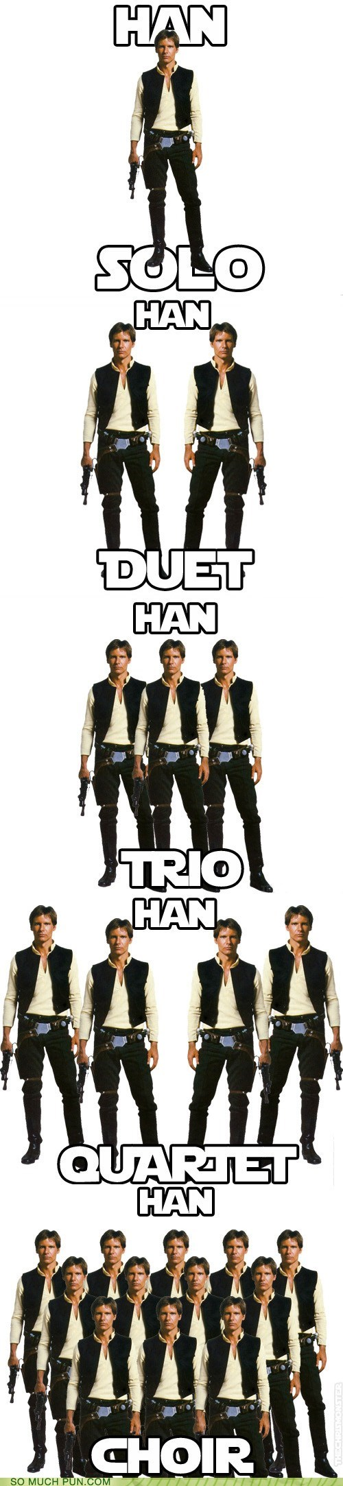 choir,double meaning,duet,Hall of Fame,Han Solo,literalism,quartet,star wars,surname,trio