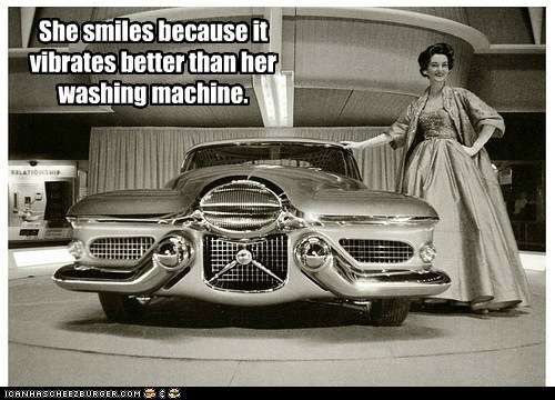 She smiles because it vibrates better than her washing machine.