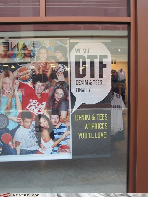 bad advertising campaigns,bad slogans,denim and tees,dtf