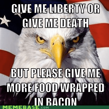 america bacon Death eagle food liberty Memes - 5818870528