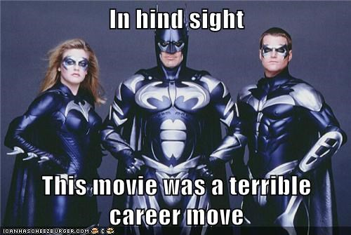 bad idea batman george clooney Movie Super-Lols - 5819369216