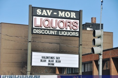 after 12 blah blah blah drink g rated liquor store sign Valentines day