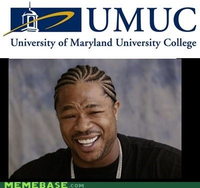 college Maryland university yo dawg - 5822452736