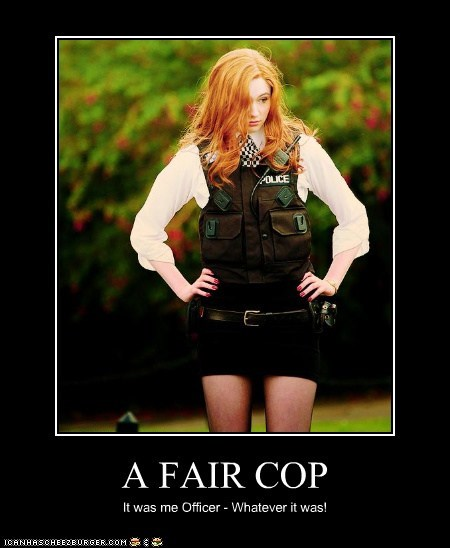amy pond,confession,cop,doctor who,fair,i did it,karen gillan,whatever