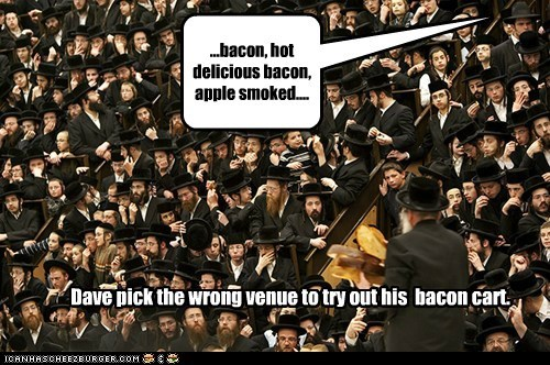 bacon jewish jews orthodox political pictures religion