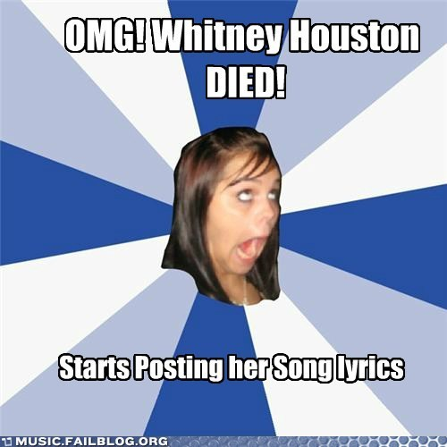 annoying facebook girl lyrics meme whitney houston - 5824599040