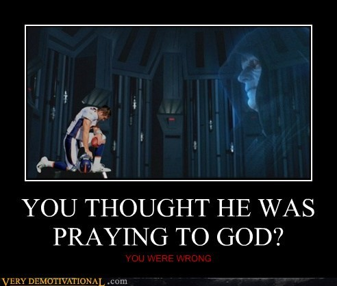YOU THOUGHT HE WAS PRAYING TO GOD? YOU WERE WRONG