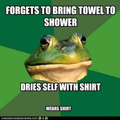 clothing,dry,drying off,foul bachelor frog,frogs,gross,shirts,showers,water