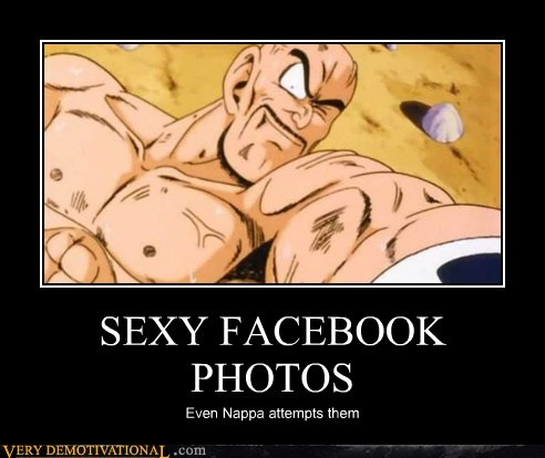 SEXY FACEBOOK PHOTOS Even Nappa attempts them