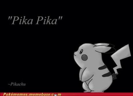 best of week going down in history Memes pika pika pikachu wise words - 5828085504