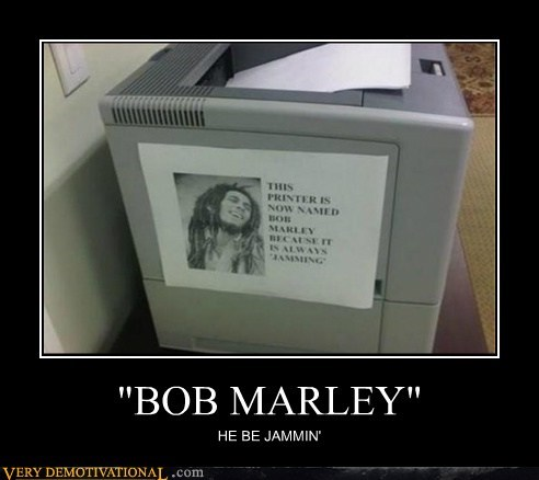 bob marley hilarious jammin Music printer