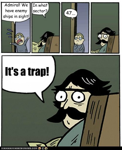 admiral ackbar,its a trap,star wars,stare dad