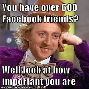 facebook,important,influence,Memes,Willy Wonka